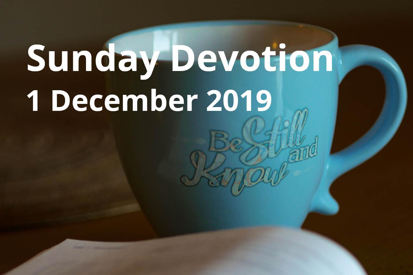 sunday devotion 1 december 2019 first sunday of advent. Black Bedroom Furniture Sets. Home Design Ideas